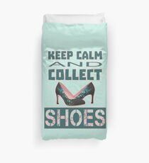 keep calm an collect shoes Duvet Cover