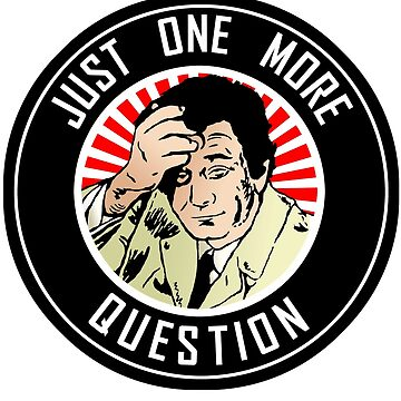 COLUMBO - ONE MORE QUESTION by Calgacus