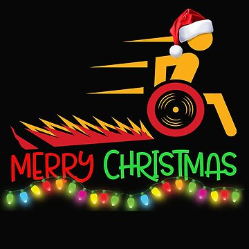 Funny Wheelchair Christmas Shirt by SL-Creative