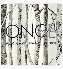 """Once Upon a Time (OUAT) - """"Magic Always Comes with a Price."""" Poster"""