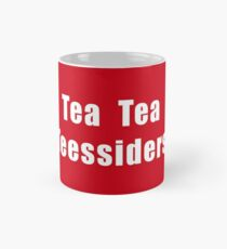 Tea Tea Teessiders Mug