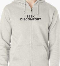 Seek Discomfort Zipped Hoodie