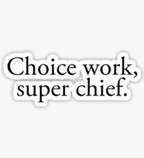 Super Chief Sticker