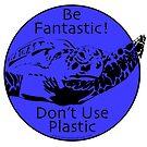 Be Fantastic! Blue by Artwork by Joe Richichi
