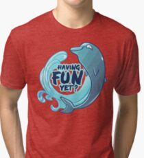 Existentiwhale: Having Fun? Tri-blend T-Shirt