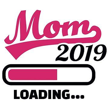 Mom 2019 loading by Designzz