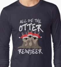 All of the Otter Reindeer Long Sleeve T-Shirt