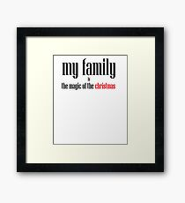 Mi familia es la magia de la navidad Framed Print