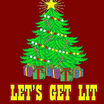 Let's Get LIt Merry Christmas T shirt by 3familyllc