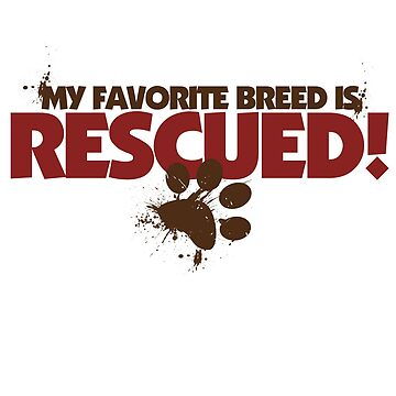 My favorite breed is rescued by Boogiemonst
