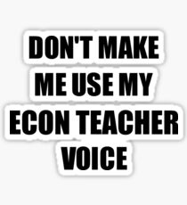 Econ Teacher Gift for Coworkers Funny Present Idea Sticker