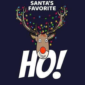Santa's Favorite HO! - Funny Christmas Reindeer Gifts by MemWear