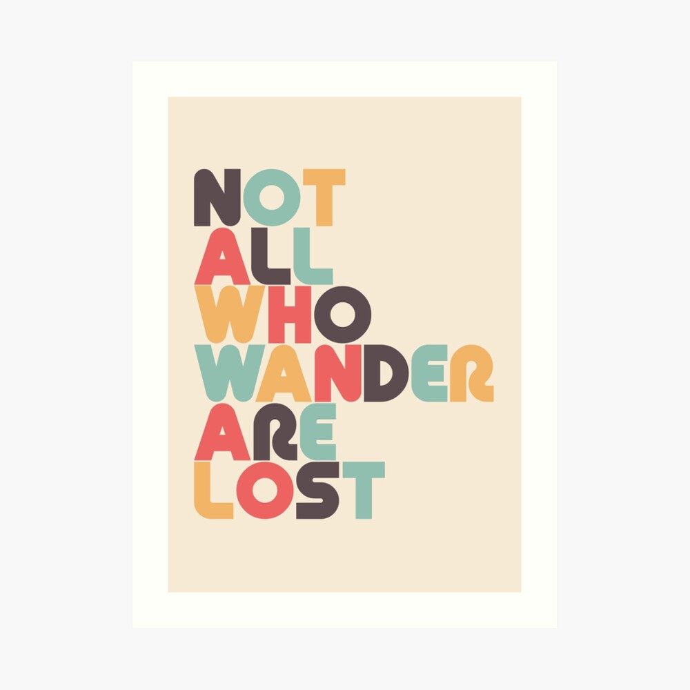 Retro Not All Who Wander Are Lost Typography Art Print
