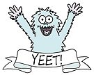 If a Yeti yeets, is it a Yeeti? by Adrienne Body