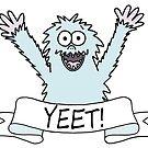 If a Yeti yeets, is it a Yeeti? by Adrienne Body