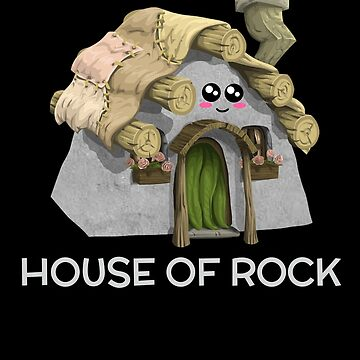 House Of Rock Funny Rock Pun by DogBoo