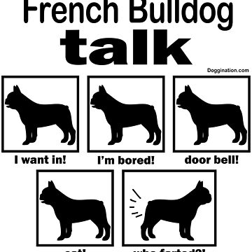 French Bulldog Talk by doggination