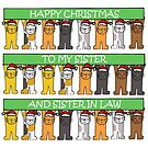 Happy Christmas to my Sister and Sister in Law. by KateTaylor