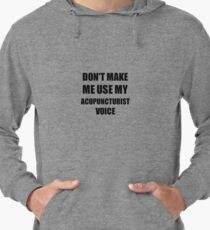 Acupuncturist Gift for Coworkers Funny Present Idea Lightweight Hoodie