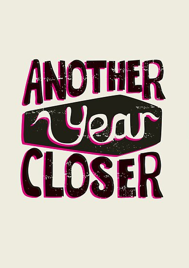 Another year closer by Stephen Wildish