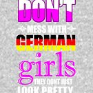 Do not Mess with German girls They Do not just look pretty by Faba188