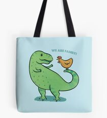 T Rex and Chicken - We are Family! Tote Bag