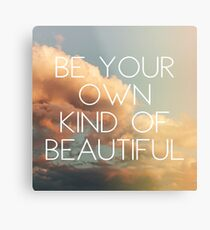 Own Kind Of Beautiful Metal Print