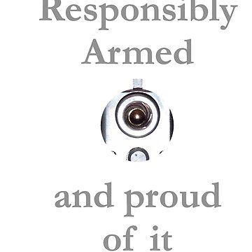Gun Barrel, Responsibly armed and proud of it by teakastreasures