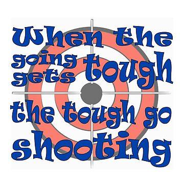 Get Your Gun, Go Shooting, Shoot Bullseye Targets. by teakastreasures
