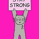 Stay Strong, Breast Cancer Support, Cartoon Cat. by KateTaylor