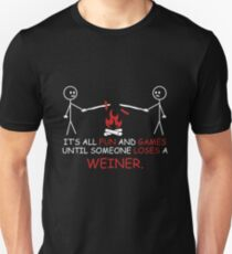 FUNNY CAMP FIRE AND WEINER QUOTE! GIFT IDEA Unisex T-Shirt