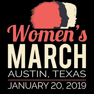 Women's March 2019 Austin Texas by oddduckshirts