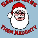 Santa Likes them Naughty by Rajee