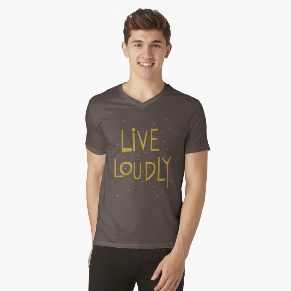 Live loudly quote handlettering V-Neck T-Shirt