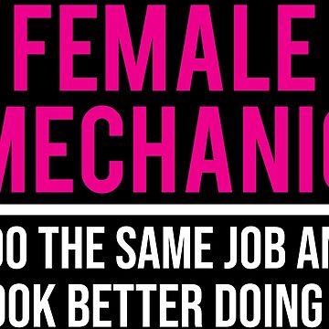 Female Mechanic Funny Women Mechanic Gift T-shirt by zcecmza