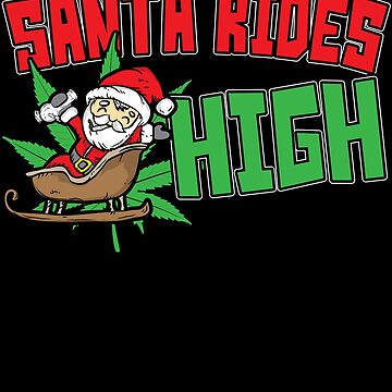 Santa Rides High Funny Marijuana Cannabis Christmas Bong by stockwell315