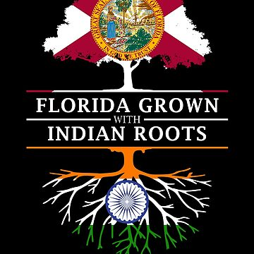Florida Grown with Indian Roots Design by ockshirts
