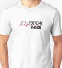 You're my person, Grey's quote Unisex T-Shirt
