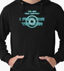 The Grid Tech Support - I Fight for the User Lightweight Hoodie