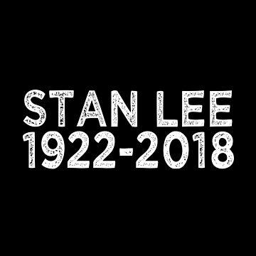 RIP Stan Lee 1922-2018 Comic Superhero by Tinkery