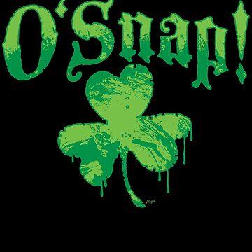 O Snap St. Patricks Day Swear Word Oh Snap by MudgeStudios