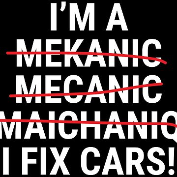 Funny Auto Mechanic I Fix Cars Grammar T-shirt by zcecmza
