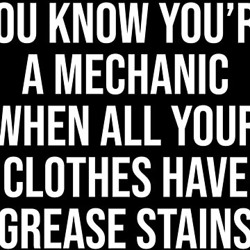 You Know You're A Mechanic Funny Mechanics T-shirt by zcecmza