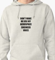 Aerospace Engineer Gift for Coworkers Funny Present Idea Pullover Hoodie