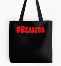 Hashtag Realtor Shirt Popular Real Estate T-Shirt Tote Bag