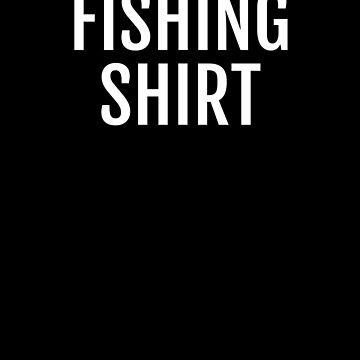 Literal Funny Fishing Shirt I Love to Fish Lure by zot717