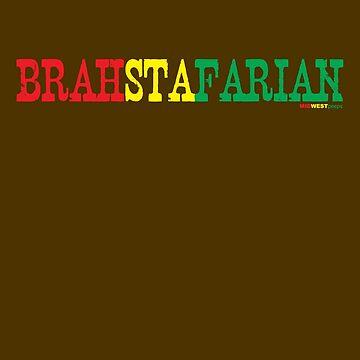 BRAHSTAFARIAN by MIDWESTpeeps
