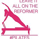 Leave It All On The Reformer #Pilates by LeeTowleArt