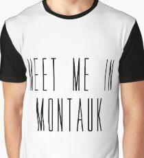 Meet Me In Mantauk Graphic T-Shirt
