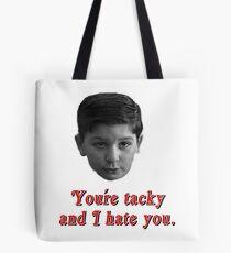 Tacky! Tote Bag